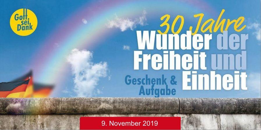 30 Jahre Wunder der Freiheit und Einheit - Geschenk & Aufgabe - 9. November 2019